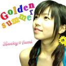 Golden summer -EP/Lucky☆fumi