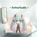 Interlude/North-T