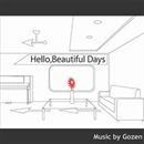 Hello,Beautiful Days/ゴゼン
