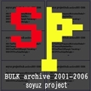 BULK archive 2001-2006/soyuz project