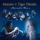 Stars and a Moon/Mizuho & Tiger Okoshi