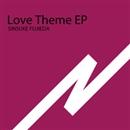 Love Theme EP/SINSUKE FUJIEDA