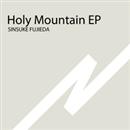 Holy Mountain EP/SINSUKE FUJIEDA