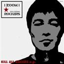 Kill All Racists EP/i ZooM i Rockers