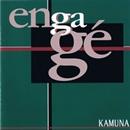 アンガジェ/KAMUNA