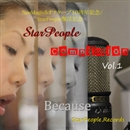 StarPeople Compilation vol.1 Because/StarPeople