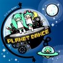 Planet Dance/U-ji aka 霊長類P