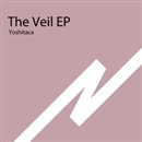 The Veil EP/Yoshitaca