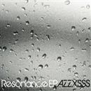 RESONANCE/AZZXSSS