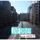 love style 01/LOVE DRIVER