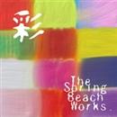 彩/The Spring Beach Works.