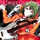 Till Tears Overflow EP/Sevencolors