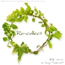Re-collect/彩音 ~xi-on~