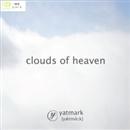 clouds of heaven/yatmark