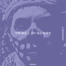 Tribe/HI-SCORE