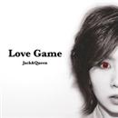 Love Game/Jack&Queen
