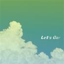 Let's go!/あルカP(M@SATOSHI)