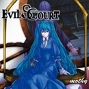 EVILS COURT/mothy