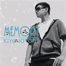 Memory/Kiyo Joyous