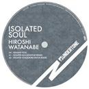Isolated Soul/Hiroshi Watanabe