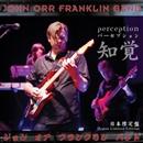 Perception(日本限定盤)/John Orr Franklin Band