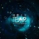 初音ミク TEAR/AVTechNO!