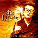Lifeis/2K's