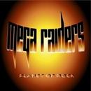 Planet of Rock/Mega Raiders