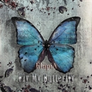 Fly My Butterfly/ElupiA