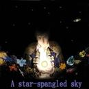 A star spangled sky/佐久間 俊一