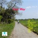 Your way/Sandara Botch