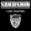Lose Control/Sakoshin