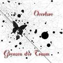Overture/Grenzen der Traum