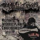 Militant Interdisciplinary Consciousness/MAJESTY
