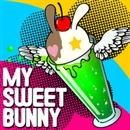 My Sweet Bunny/Bunny'z Hip Shakes