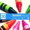 サマーBOSSA 30SONGS ~カフェのテラスで流れて欲しいお洒落サウンド~/ボーイ・ミーツ・ガール & BOSSABRAND