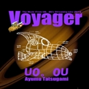 Voyager -The Music From U0.0U's Steraming Live 2012-/龍神 歩