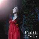 Faith/ENLY