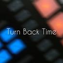 Turn Back Time/shu-t
