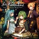 from Neverland ~Best of Nem~/Nem feat. 初音ミク、GUMI、鏡音リン