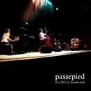 passepied live 2012/passepied