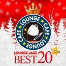 カフェで流れるラウンジ・クリスマス 特選20/Moonlight Jazz Blue & JAZZ PARADISE