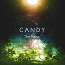 CANDY/The Plains
