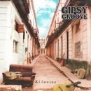 El Camino/Gipsy Groove