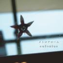 メトロクローム/eufonius