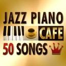 カフェで流れるジャズピアノ 人気曲50/Moonlight Jazz Blue
