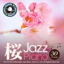 カフェで流れる桜ジャズピアノ ~特選30~/Moonlight Jazz Blue