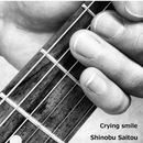Crying smile/斉藤 忍