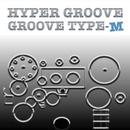 GROOVE TYPE-M/HYPERGROOVE