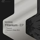 Titanium-EP/kenboy